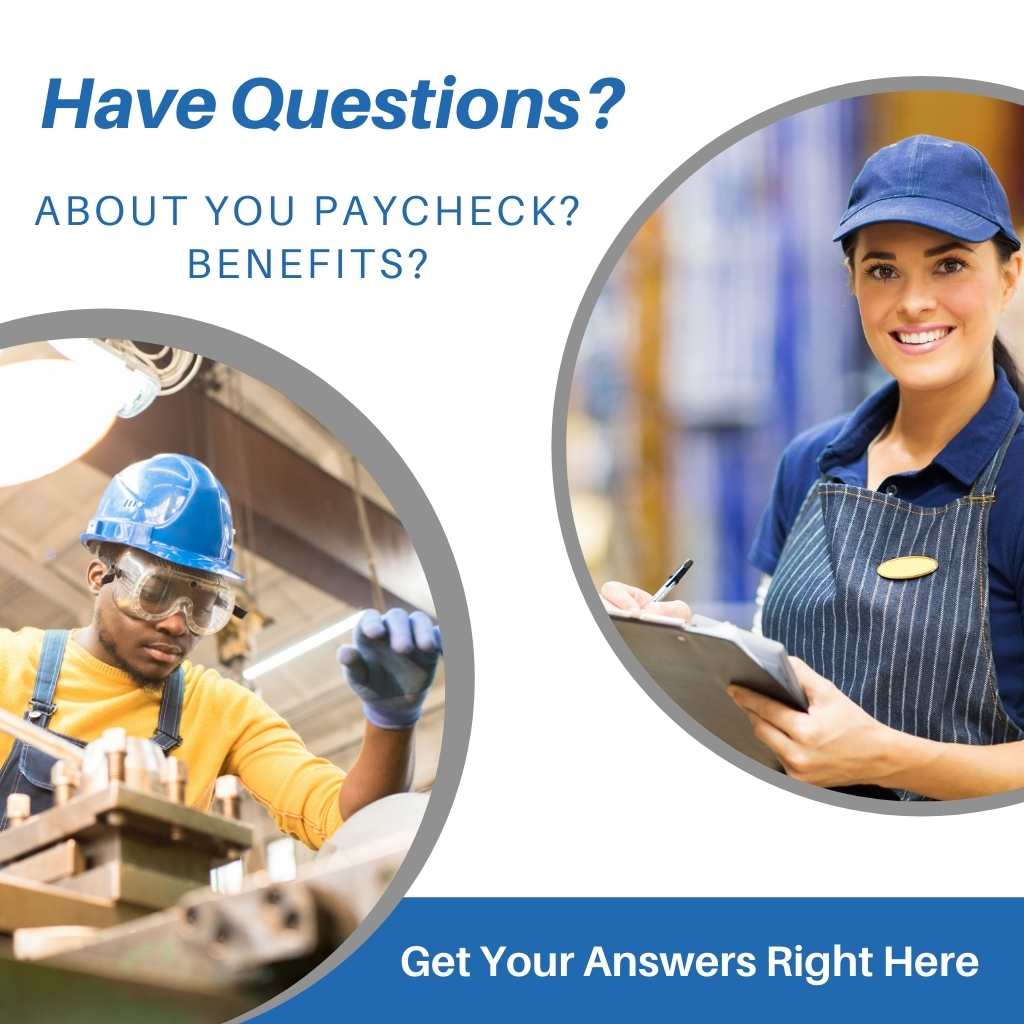Questions about your paycheck and benefits
